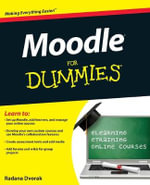 Moodle For Dummies : For Dummies (Computers) - Radana Dvorak