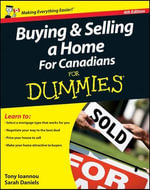 Buying and Selling a Home For Canadians For Dummies - Tony Ioannou