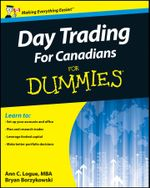 Day Trading For Canadians For Dummies - Ann C. Logue