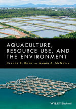 Aquaculture, Resource Use, and the Environment - Claude E. Boyd