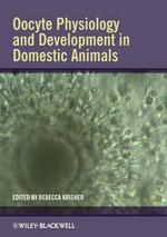 Oocyte Physiology and Development in Domestic Animals