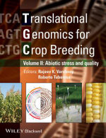 Translational Genomics for Crop Breeding : Improvement for Abiotic Stress, Quality and Yield Improvement v. 2