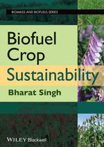 Biofuel Crop Sustainability : 3rd Edition