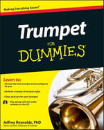 Trumpet For Dummies - Jeffrey Reynolds