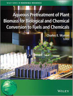 Aqueous Pretreatment of Plant Biomass for Biological and Chemical Conversion to Fuels and Chemicals : Practical Applications of Pro- and Anti-angiogenes...