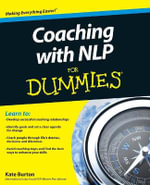 Coaching with NLP for Dummies - Kate Burton