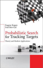 Information Search After Static or Moving Targets : Theory and Modern Applications - Irad Ben-Gal