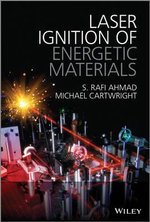 Laser Ignition of Energetic Materials - S. Rafi Ahmad
