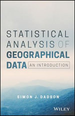 Statistical Analysis of Geographical Data : An Introduction - Simon James Dadson