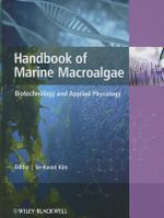 Handbook of Marine Macroalgae : Biotechnology and Applied Phycology