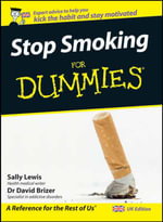 Stop Smoking For Dummies - Sally Lewis