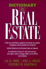Dictionary of Real Estate : Business Dictionary Series - Dr. Jae K. Shim