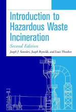 Introduction to Hazardous Waste Incineration : Principles and Calculations - Louis Theodore