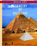 Geometry by Discovery : Map Coloring, Surfaces and Knots - David Gay
