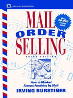 Mail Order Selling : How to Market Almost Anything by Mail - Irving Burstiner