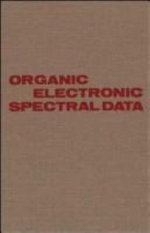 Organic Electronic Spectral Data : Organic Electronic Spectral Data - J.P. Phillips