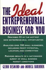 The Ideal Entrepreneurial Business for You - Glenn Desmond