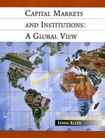 Financial Markets and Institutions : An Innovative Approach - Linda Allen