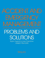 Accident and Emergency Management : Problems and Solutions - Ryan Dupont