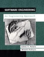 Software Engineering : An Engineering Approach - James F. Peters