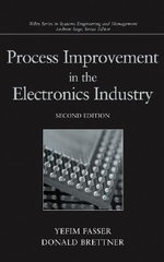 Process Improvement in the Electronics Industry : Wiley Series in Systems Engineering and Management - Yefim Fasser