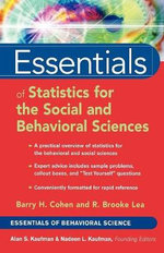 Essentials of Statistics for the Social and Behavioral Sciences : Essentials of Behavioral Science - Barry H. Cohen