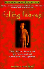 Falling : The True Story of an Unwanted Chinese Daughter - Adeline Yen Mah