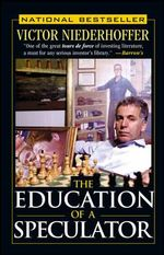 The Education of a Speculator - Victor Niederhoffer