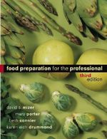 Food Preparation for the Professional - David A. Mizer