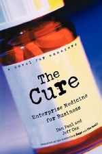 The Cure : Enterprise Medicine for Business - A Novel for Managers - Jeff Cox