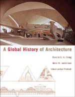 A Global History of Architecture - Francis D. K. Ching