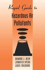 Rapid Guide to Hazardous Air Pollutants : Basic Calculations for Engineers and Scientists - Howard J. Beim