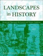 Landscapes in History : Desiging and Planning in   the Eastern and Western Traditions, Second Edition - Philip Pregill