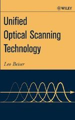 Unified Optical Scanning Technology : Technical, Legal and Ethical Considerations - Leo Beiser
