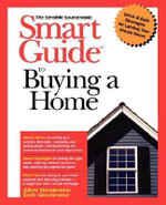 Smart Guide to Buying a Home : The Sensible Sourcebook - Alfred Glossbrenner