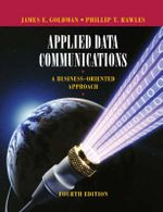Applied Data Communications : A Business-oriented Approach - James E. Goldman