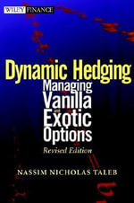 Static and Dynamic Hedging : Clinical Approach to Quantitative Finance - Nassim Nicholas Taleb