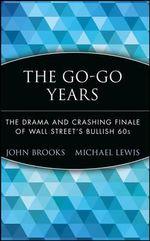 Go-go Years : Wiley Investment Classics - John Brooks
