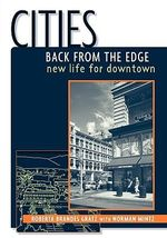 Cities Back from the Edge : New Life for Downtown - Roberta Brandes Gratz