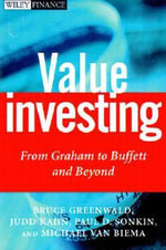 Value Investing : From Graham to Buffett and Beyond - Bruce C. N. Greenwald
