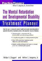 The Mental Retardation and Developmental Disability Treatment Planner : PracticePlanners - Kellye H. Slaggert