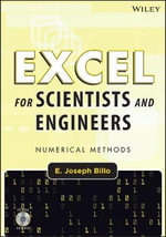 Excel for Scientists and Engineers : Numerical Methods - E. Joseph Billo