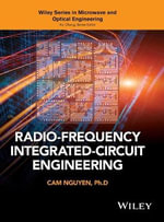 CMOS RFIC Engineering : Wiley Series in Microwave and Optical Engineering - Cam Nguyen