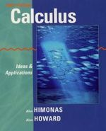 Calculus : Ideas and Applications - Alex Himonas
