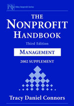 The Nonprofit Handbook : Management 2002 Supplement - Tracy D. Connors