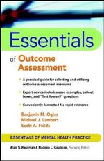 Essentials of Outcome Assessment : Essentials of Mental Health Practice - Benjamin M. Ogles
