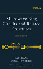 Microwave Ring Circuits and Related Structures : Wiley Series in Microwave and Optical Engineering - Kai Chang