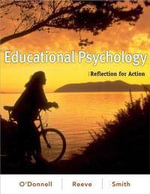Educational Psychology : Reflection for Action - Angela O'Donnell