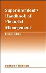 Superintendent's Handbook of Financial Management - Raymond S. Schmidgall