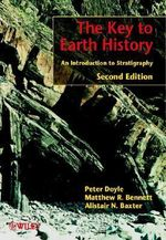 The Key to Earth History : An Introduction to Stratigraphy - Peter Doyle